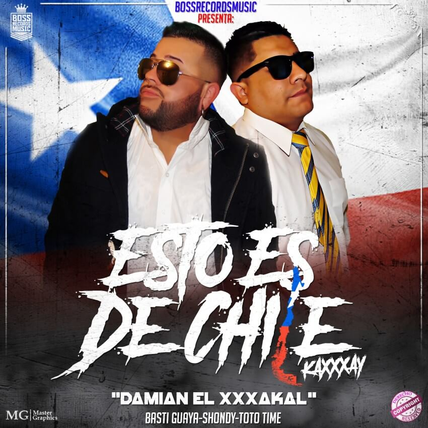 Cover - BossRecordsMusic Presenta: Damian El Xxxakal - Esto Es De Chile (The Album)