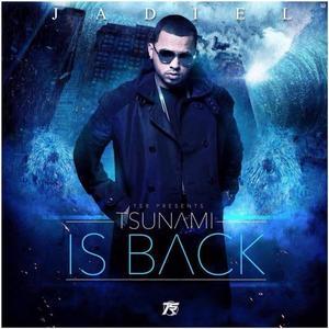 DDxiTVD 8 - Jadiel El Incomparable - Tsunami Is Back (Album) (2017)