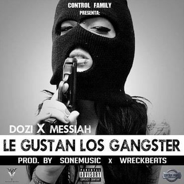 DYmuNgp - Cover: D.Ozi x Messiah - Le Gustan Los Gangster