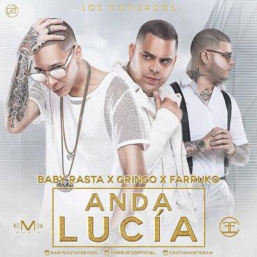 Edc4Wpl - Baby Rasta & Gringo Ft Farruko - Anda Lucía (Los Cotizados)