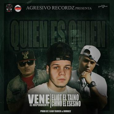 EmSwvW4 - Vene El Independiente Ft Eliot El Taino Y Chino El Asesino - Quien Es Quien