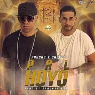 FhiI1jJ - Pancho Y Castel - Pal Hoyo