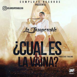 GKe1MAw - La Insuperable - Cual Es La Vaina