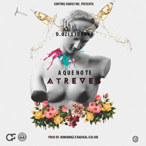 GLHJ0L4 - D.Ozi Ft Juanka El Problematik - A Que No Te Atreves