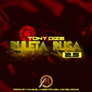 GLXq79U - Tony Dize - Ruleta Rusa (2.5)