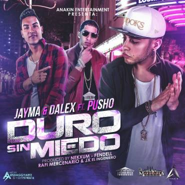 H5PPk1r - Jayma & Dalex Ft. Pusho - Duro Sin Miedo (iTunes)