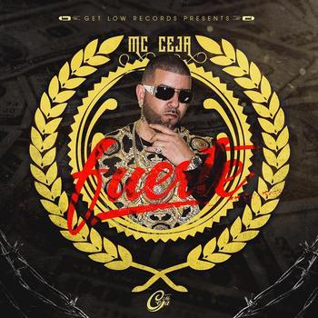 I6GfzKZ - MC Ceja - Fuerte