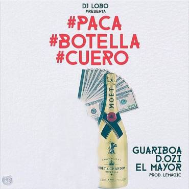 JL5HSKM - Guariboa Ft. D.OZi & El Mayor Clasico - Paca, Botella & Cuero