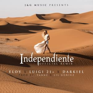 JQYs6Ac - Eloy Ft. Luigi 21 Plus Y Darkiel - Independiente (Official Remix)