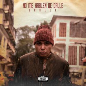 KNRuW9J - Darell - No Me Hablen De Calle