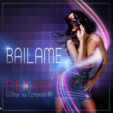 LEoVe2b - Conexion MJ Ft. G Onyx - Bailame (Official Remix)