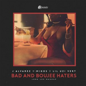 M330OjA - J Alvarez Ft. Migos Y Lil Uzi Vert - Bad And Boujee Haters