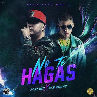 M3aE24v - Bad Bunny Ft. Jory Boy - No Te Hagas