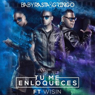 MxrYBcL - Baby Rasta & Gringo Ft Wisin - Tu Me Enloqueces (Los Cotizados)