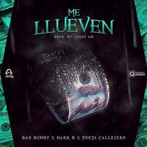 N79aFUw - Bad Bunny Ft. Mark B Y Poeta Callejero - Me Llueven