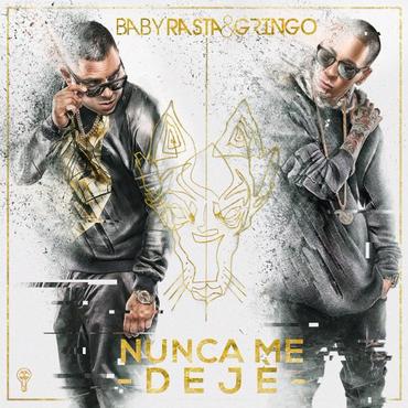 NYWo4nu - Baby Rasta & Gringo - Nunca Me Deje (Los Cotizados)