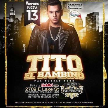 O0m3ngC - Evento: Tito El Bambino – Minneapolis (Viernes 13 De Noviembre)