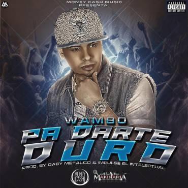 OA6ZgDW - Wambo - Pa Darte Duro