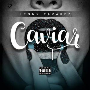 OgwCjL4 - Lenny Tavarez - Caviar