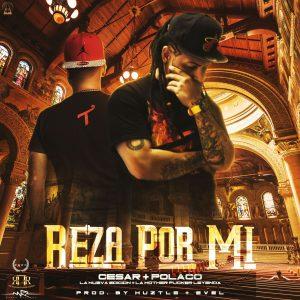 P64Q5R1 - Polakan Ft. Cesar La Nueva Edicion - Reza Por Mi