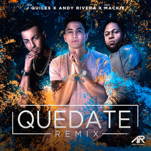 PzZpCjR - Justin Quiles Ft. Andy Rivera Y Mackie - Quedate