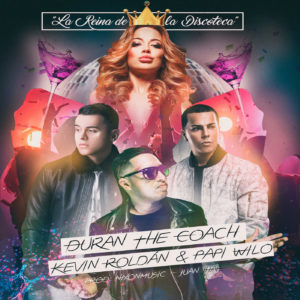 QEcEUoS - Duran The Coach ft. Kevin Roldan y Papi Wilo – La Reina De La Discoteca (Lyric Video)