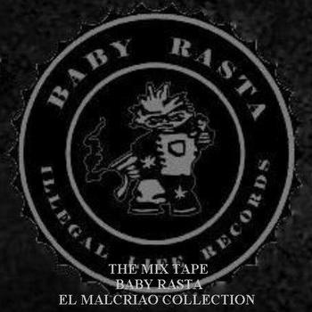QNXTr3L - Baby Rasta - El Malcriao Collection (2007)