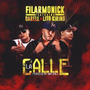 QdzkYOL - Filarmonik Ft. Lito Kirino y Darell – La Calle