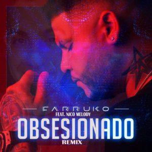 S6fUEmQ - Farruko Ft. Nico Melody - Obsesionado (Remix)