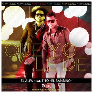 SaL4upy - El Alfa El Jefe Ft Tito El Bambino - Que Yo Le De