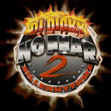 TWCa18M - DJ Dicky - No Fear Vol. 2 (Killer Rhythmz) (1997)