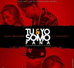 TaAoLOJ - Black Jonas Point Ft. Paramba - Tu & Yo Somos Pana