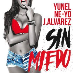 TicalDD - Yunel Cruz Ft. Ne-Yo Y J Alvarez - Sin Miedo