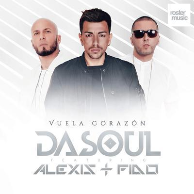 TzA32yb - Dasoul Ft. Alexis & Fido - Vuela Corazón (Official Remix)