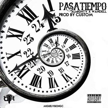 U4r3q7u - Almighty Ft Wandell - Pasatiempo (Prod. By Custom)