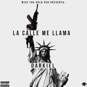 U9toyrX - Darkiel - La Calle Me Llama (Los Eleven)
