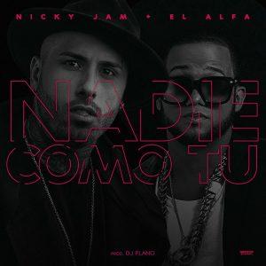 VYYcRFS - Nicky Jam Ft. El Alfa - Nadie Como Tu