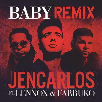 W0Raznx - Jencarlos Ft. Lennox & Farruko - Baby (Official Remix)