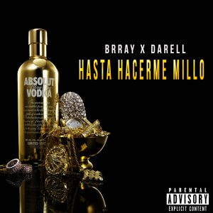 WV7uhAY - Brray Ft Darell - Hasta Hacerme Millo