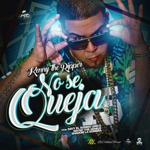 WdTnOma - Kenny The Ripper - No Se Queja