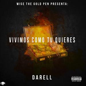 WpXb2yr - Darell - Vivimos Como Tú Quieres (Los Eleven)