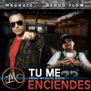YNUhxo7 1 - Magnate Ft Ñengo Flow - Tu Me Enciendes