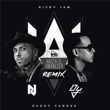 ZuYc2cd - Nicky Jam Ft Daddy Yankee - Hasta El Amanecer (Official Remix) (iTunes)