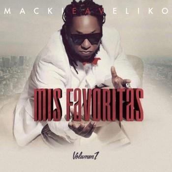 a78tw1f9i1j3 - Mackieaveliko - Mis Favoritas Vol. 1 (2015)