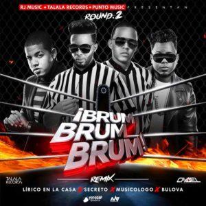 aTX9HVK - Lirico En La Casa Ft. Secreto, Bulova & Musicologo - Brum Brum Brum (Official Remix)