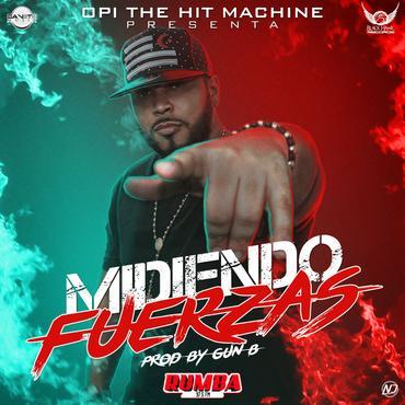 aggCRDj - Opi The Hit Machine - Midiendo Fuerzas