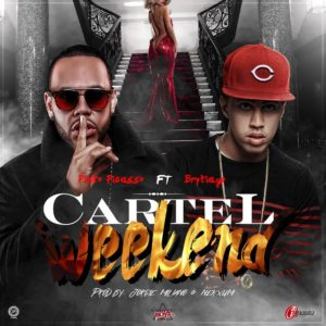 b1FZLnG - Pinto Picasso Ft. Brytiago - Cartel Weekend