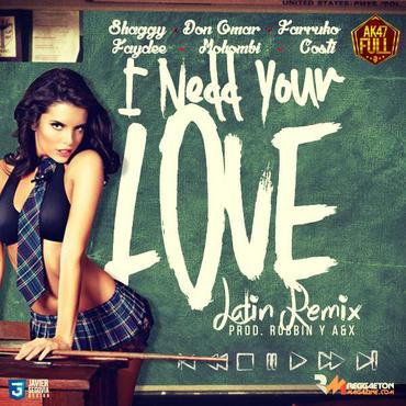 bDGeW3J - Shaggy Ft. Don Omar, Farruko, Faydee, Mohombi, Costi - I Need Your Love (Latin Remix)