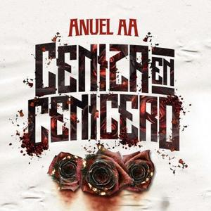 bdS9Tk5 - Anuel AA - Ceniza En Cenicero