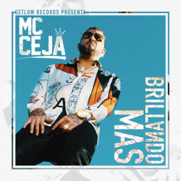 MC Ceja – Brillando Mas